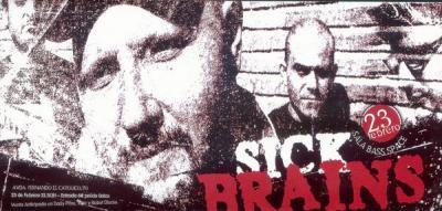 SICK BRAINS HOY SÁBADO EN LA BASS SPACE