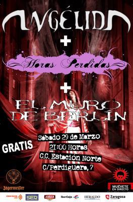 ANGÉLIDA + HORAS PERDIDAS + EL MURO DE BERLIN, SÁBADO 29 MARZO-C.C. ESTACIÓN NORTE-21:00