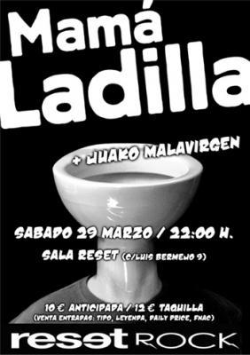 MAMA LADILLA + JUAKO MALAVIRGEN