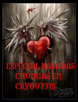 ESPECIAL BALADAS CHUNGAS DE CRYOUT.FM