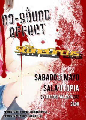NO-SOUND EFFECT + THE STONE CIRCUS - SÁBADO 31 MAYO - SALA UTOPÍA
