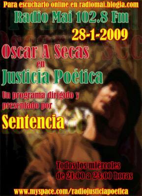 OSCAR A SECAS EN JUSTICIA POÉTICA
