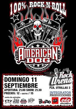 AMERICAN DOG. 11 Septiembre Arena Rock