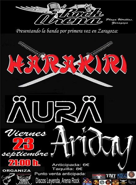 ARIDAY+AÜRA+HARAKIRI viernes 23 septiembre ARENA ROCK