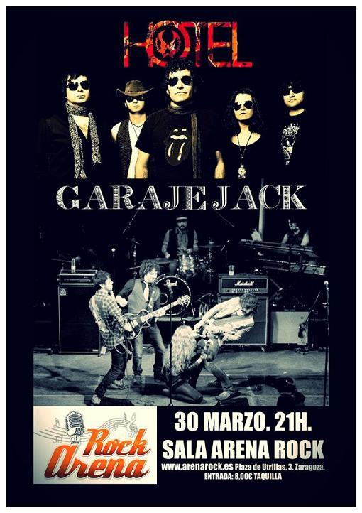 GARAJE JACK + HOTEL HOY EN ARENA ROCK