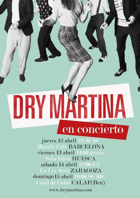 DRY MARTINA EN CONCIERTO EN LA LEY SECA